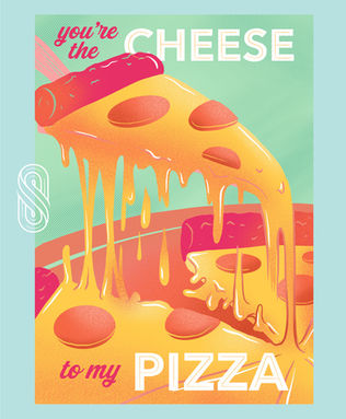 We Belong Together: Cheese & Pizza