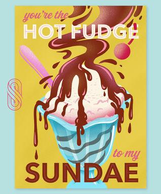 We Belong Together: Hot Fudge & Ice Cream
