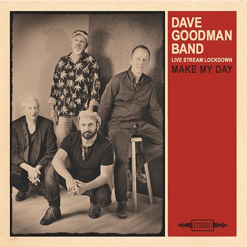 Dave Goodman Band - Make My Day