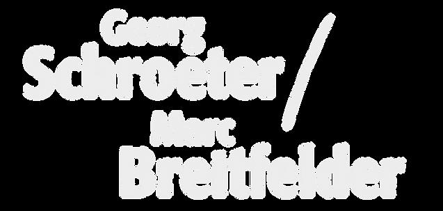 Georg Schroeter und Marc Breitfelder Schriftzug