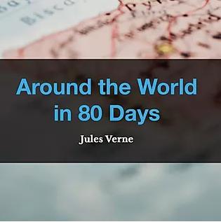 Around the World in 80 Days by Jules Verne, Book List, TWC Reading Nook