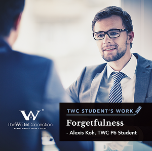 Forgetfulness, TWC Student's Composition, Model Composition