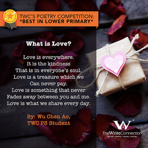What is Love, TWC Students' Valentine's Day Poetry, Student poem