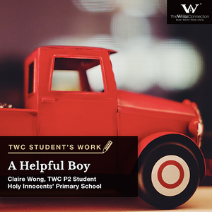 A helpful Boy, TWC Student's Composition, Model Composition