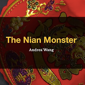 The Nian Monster by Andrea Wang, Reading list, Reading Nook