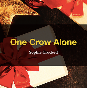 One Crow Alone by Sophie Crockett, Book List, TWC Reading Nook