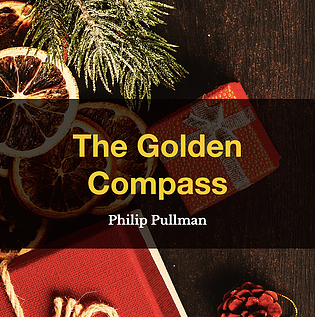 The Golden Compass by Philip Pullman, Book List, TWC Reading Nook