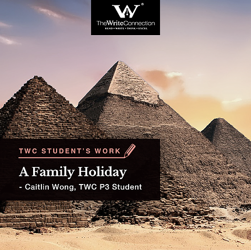 A Family Holiday, TWC Student's Composition, Model Composition