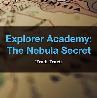 Explorer Academy: The Nebula Secret by Trudi Trueit, Book List, TWC Reading Nook