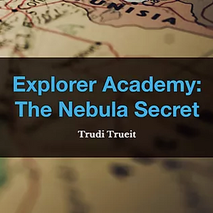 Explorer Academy: The Nebula Secret by Trudi Trueit, Book List, TWC Reading Nook