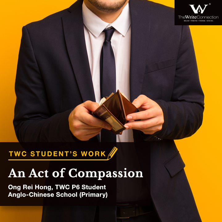 An Act of Compassion, TWC's student composition, Model composition