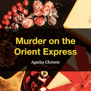 Murder on the Orient Express by Agatha Christie, Book List, TWC Reading Nook