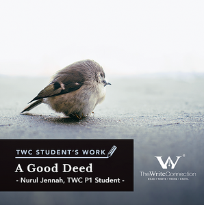 A Good Deed, TWC Student's Composition, Model Composition