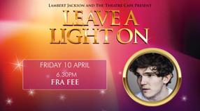 Leave a Light On: Fra Fee