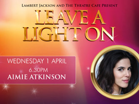 Leave a Light On: Aimie Atkinson
