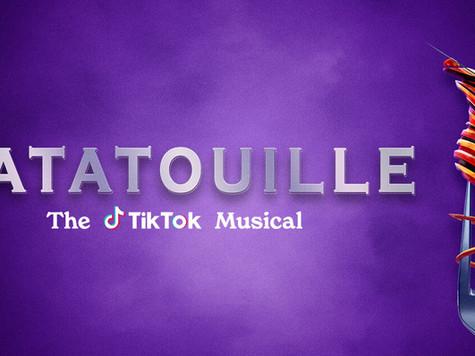 Ratatousical: The Ratatouille Musical created through TikTok