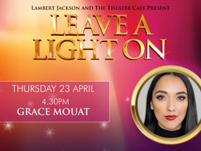 Leave a Light On: Grace Mouat