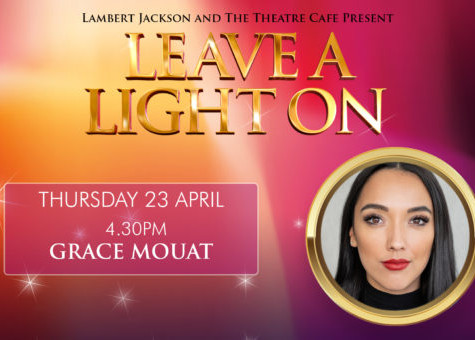 Leave a Light On: Grace Mouat