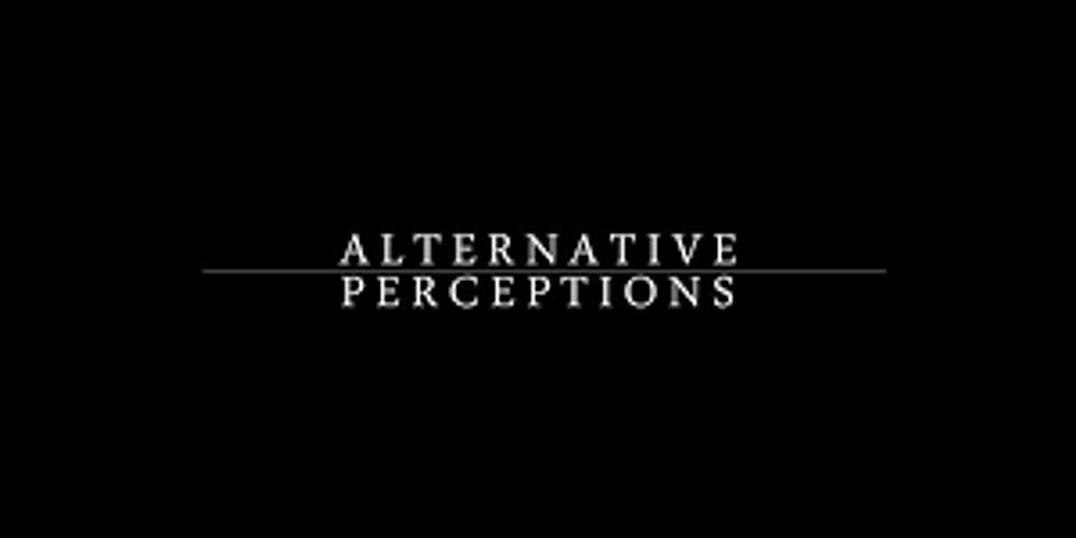 Alternative Perceptions (1)