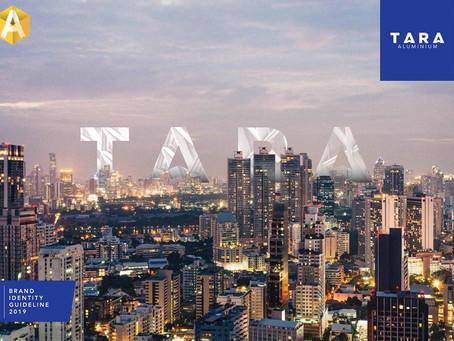 """TARA  อลูมิเนียมพันล้าน! กับโปรเจค """"Brand Renovation"""""""