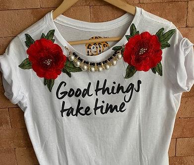 Tshirt Good Things Take Time
