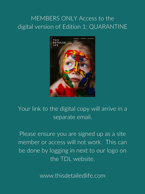 MEMBERS ONLY - Edition 1: QUARANTINE (Digital Access)