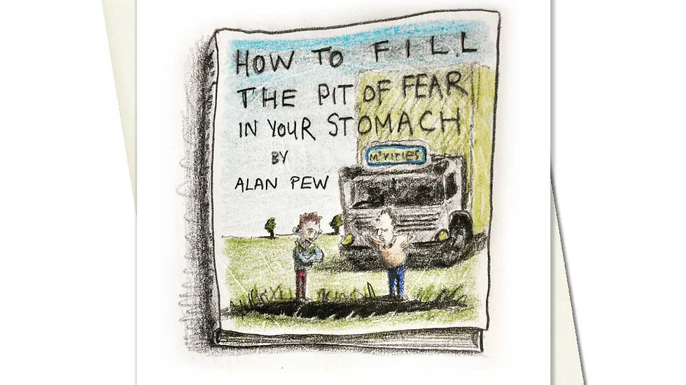 How To Fill The Pit Of Fear In Your Stomach Greetings Card