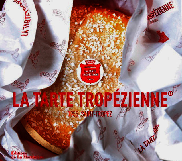 La Tarte tropézienne® / 1955. Saint-Tropez / Et Dieu créa la...