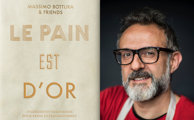 Le Pain est d'or / Massimo Bottura & Friends / Phaidon