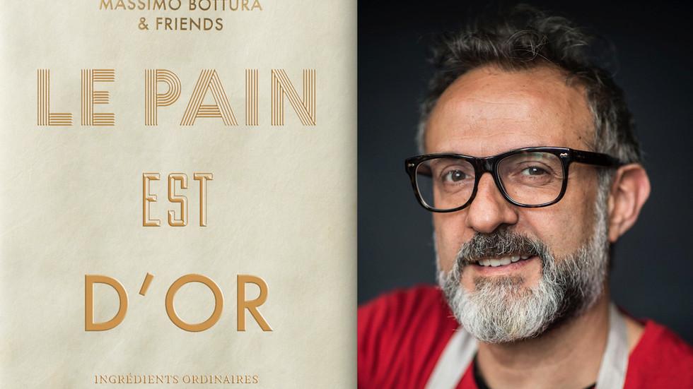 Le Pain est d'or / Massimo Bottura & Friends / Phaidon