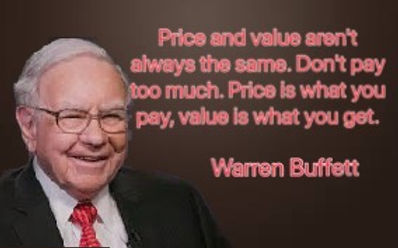 Price and value are n0t always the same.