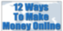 12 Ways to make money online cover.png