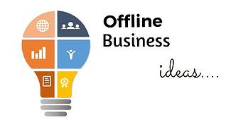Offline Business Ideas.png