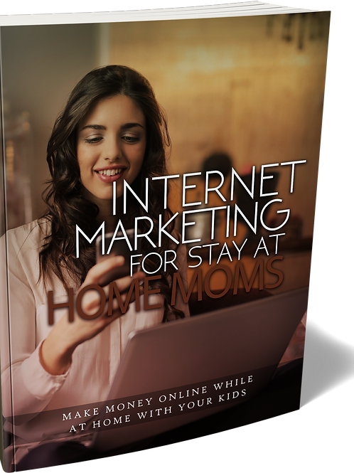 InternetMarketing For Stay At Home Moms