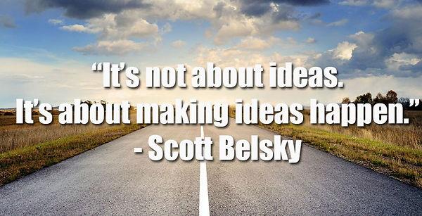 It's not about ideas.jpg