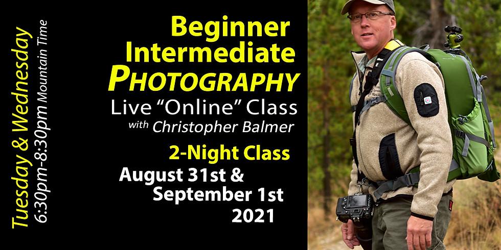 Beginner Intermediate Photography Course August 31st & September 1st, 2021
