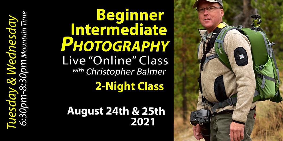 Beginner Intermediate Photography Course NOW August 31st & September 1st, 2021