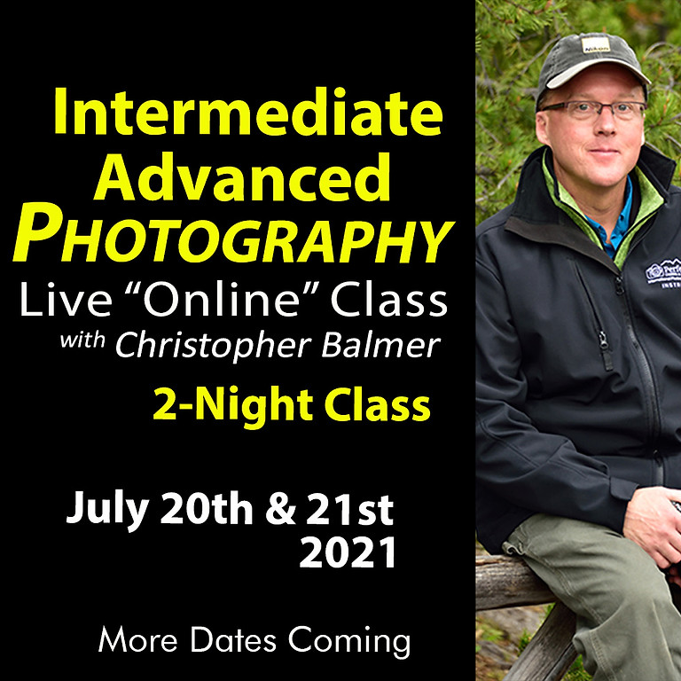 Intermediate/Advanced Photography Course July 20th & 21st, 2021