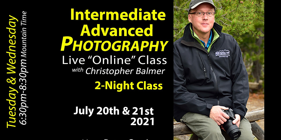 Intermediate/Advanced Photography Course July 20 & 21, 2021