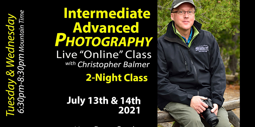 Intermediate/Advanced Photography Course July 13 & 14, 2021