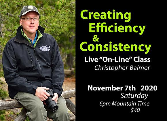 CREATING EFFICIENCY & CONSISTENCY