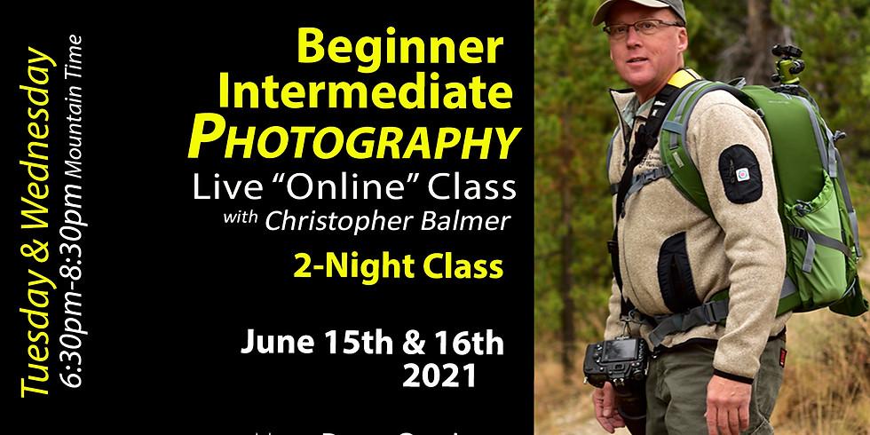 Beginner/Intermediate Photography Course June 15 & 16, 2021