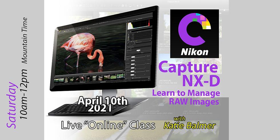 Capture NX-D (Nikon's RAW Management) April 10, 2021