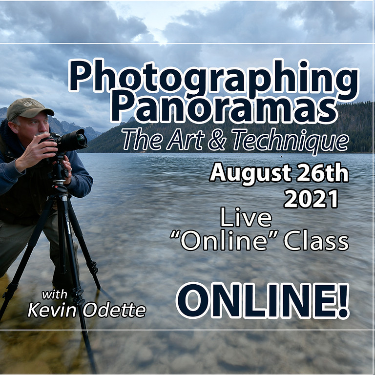Photographing Panoramas August 26th, 2021