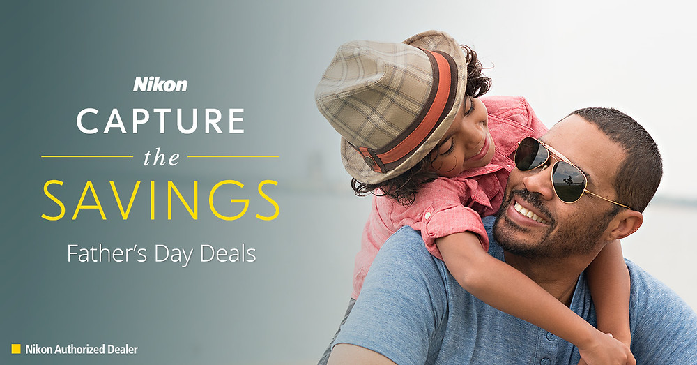 Nikon Capture the Savings this Father's Day