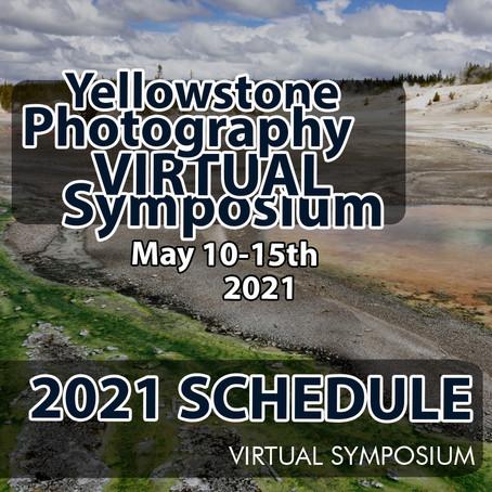 "Yellowstone Photography ""VIRTUAL"" Symposium Schedule 2021"