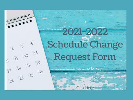 2021-2022 Schedule Change Request