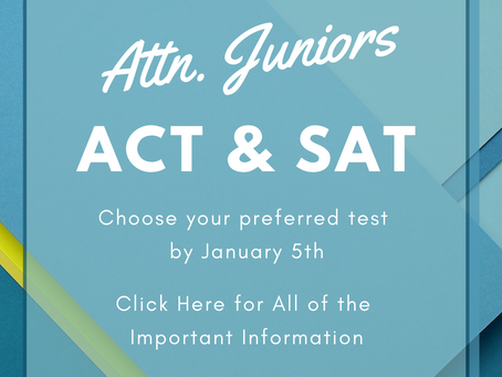 Juniors: ACT/SAT - REGISTRATION NOW CLOSED