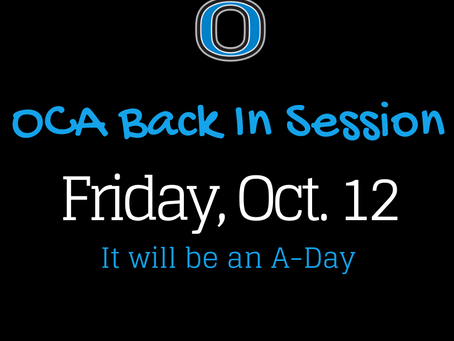 OCA Back In Session, Friday, October 12th