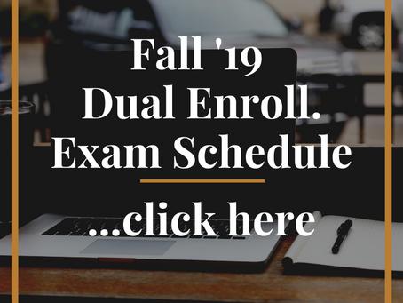 Fall '19 Dual Enrollment Exam Schedule